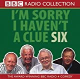 Various Artists: I'm Sorry I Haven't a Clue: v.6 (BBC Radio Collection) (Vol 6)