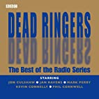 Dead Ringers: The Best of the Radio Series…
