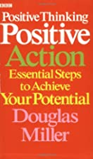 Positive Thinking Positive Action: AND…