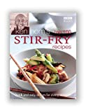 Hom, Ken: Ken Hom's Top 100 Stir Fry Recipes: Quick and Easy Dishes for Every Occasion (BBC Books' Quick & Easy Cookery)
