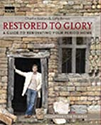 Restored to Glory by Sally Bevan
