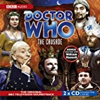 Doctor Who: The Crusade (BBC Audio…