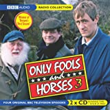 Sullivan, John: Only Fools and Horses: v. 3 (BBC Radio Collection)