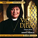 Curtis, Richard: Vicar of Dibley: WITH The Window and the Weather AND Elections AND Animals AND Engagement (Vol 3)