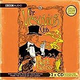 Gatiss, Mark: The Vesuvius Club (BBC Radio Collection: Crimes and Thrillers)