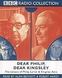 Larkin, Philip: Dear Philip, Dear Kingsley (BBC Radio Collection)