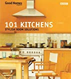 101 Kitchens: Stylish Room Solutions (101…