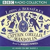 Bernieres, Louis de: Captain Corelli's Mandolin: As Heard on BBC Radio 4 (BBC Radio Collection)