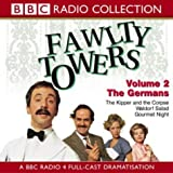 Cleese, John: Fawlty Towers: Kipper and the Corpse/The Germans/Waldorf Salad/Gourmet Night v.2 (BBC Radio Collection) (Vol 2)