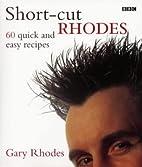 Short-cut Rhodes: 60 Quick and Easy Recipes…