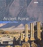MICHAEL KERRIGAN: ANCIENT ROME AND THE ROMAN EMPIRE