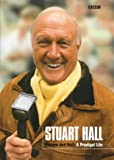 Hall, Stuart: Heaven and Hall: A Prodigal Life