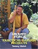 Walsh, Tommy: Practical Garden Projects