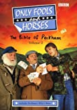 Sullivan, John: Only Fools and Horses: Bible of Peckham v.2 (Vol 2)