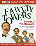 Cleese, John: Fawlty Towers: The Kipper and the Corpse/The Germans/Waldorf Salad/Gourmet Night v.2 (BBC Radio Collection) (Vol 2)