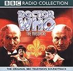 Doctor Who: The Massacre (BBC Radio…