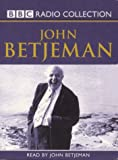 "Betjeman, John: John Betjeman Collection: ""Summoned by Bells"", ""Poetry from the BBC Archives"", ""Recollections from the BBC Archives"" (BBC Audio Collection)"