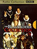 Curtis, Richard: The Blackadder Collection (BBC Radio Collection)