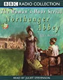 Austen, Jane: Northanger Abbey (BBC Radio Collection)