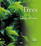 Trees (Life) by Roland Ennos