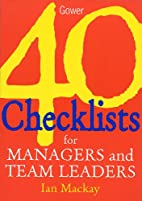 40 Checklists for Managers and Team Leaders…