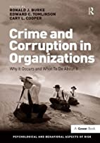 Crime and Corruption in Organizations…