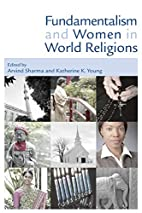 Fundamentalism and Women in World Religions…