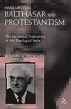 Hans Urs von Balthasar and Protestantism :…