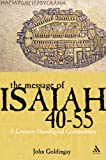 Goldingay, John: The Message of Isaiah 40-55: A Literary-Theological Commentary