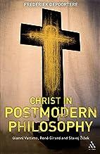 Christ in Postmodern Philosophy: Gianni…