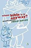 Davies, Philip R.: Whose Bible is it Anyway? 2nd Edition