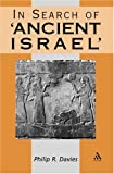"Davies, Philip R.: In Search of ""Ancient Israel"" Second Edition"