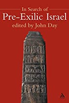 In Search of Pre-exilic Israel: Proceedings…