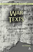 The War Texts: 1 Qm And Related Manuscripts…