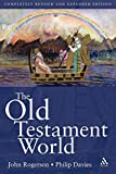 Philip R. Davies: The Old Testament World (Continuum Collection)