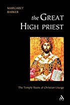 The Great High Priest: The Temple Roots of…