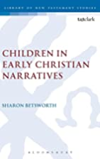 Children in early Christian narratives by…