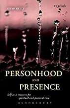 Personhood and presence : self as a resource…