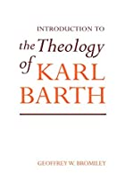 An Introduction to the Theology of Karl…