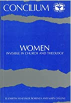 Women Invisible in Church and Theology…