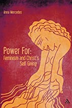 Power For: Feminism and Christ's Self-Giving…