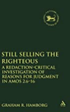 Still selling the righteous : a…