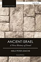 Ancient Israel: A New History of Israel (The…