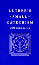 Luther's Small Catechism, with…