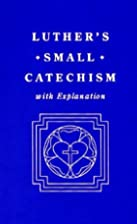 Luther's Catechism by Martin Luther