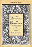 Spitz, Lewis William: The Renaissance and Reformation Movements