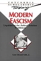 Modern Fascism: Liquidating the…