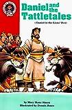 Simon, Mary Manz: Daniel and the Tattletales: Daniel 6: Daniel in the Lions' Den (Hear Me Read. Level 2)