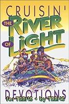 Cruisin' the River of Light: Devotions…