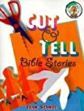 Stangl, Jean: Cut &amp; Tell Bible Stories